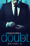 Whitney G.: Reasonable Doubt 1.