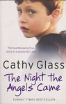 Cathy Glass: The Night the Angels Came