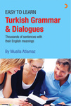 Mualla Atlamaz: Easy to Learn Turkish Grammar & Dialogues