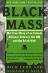 Dick Lehr – Gerard O'Neill: Black Mass