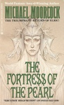 Michael Moorcock: The Fortress of the Pearl