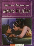 William Shakespeare: Romeo és Júlia