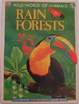 Michael Chinery: Wild world of animals : Rain forests