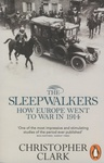 Christopher Clark: The Sleepwalkers