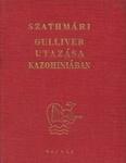 Szathmári Sándor: Gulliver utazása Kazohiniában