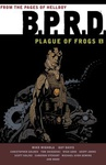 Mike Mignola: B.P.R.D. – Plague of Frogs 1.