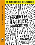 Ryan Holiday: Growth Hacker Marketing