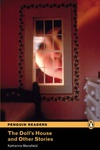 Katherine Mansfield: The Doll's House and Ohter Stories (Penguin Readers)