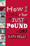 Kath Kelly: How I Lived a Year on Just a Pound a Day