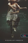 Michelle Hodkin: The Unbecoming of Mara Dyer – Mara Dyer eszmélése