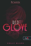 Holly Black: Red Glove – A vörös kesztyű