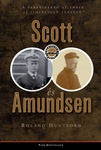 Roland Huntford: Scott és Amundsen