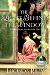 Lucinda Riley: The Light Behind the Window
