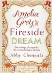 Abby Clements: Amelia Grey's Fireside Dream