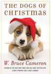 W. Bruce Cameron: The Dogs of Christmas