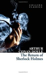 Arthur Conan Doyle: The Return of Sherlock Holmes