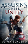 Oliver Bowden: Assassin's Creed – Unity