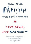 Anne Berest – Audrey Diwan – Caroline de Maigret – Sophie Mas: How to Be Parisian Wherever You Are