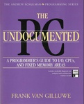 Frank van Gilluwe: The Undocumented PC