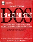 Andrew Schulman – Ralf Brown – David Maxey – Raymond J. Michels – Jim Kyle: Undocumented DOS