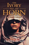 Charles de Lint: The Ivory and the Horn