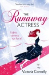 Victoria Connelly: The Runaway Actress