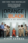 Piper Kerman: Orange is the new Black – Túlélni a női börtönt