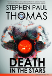 Stephen Paul Thomas: Death in the Stars