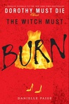 Danielle Paige: The Witch Must Burn