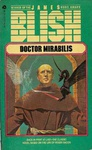 James Blish: Doctor Mirabilis