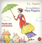 P. L. Travers: A csudálatos Mary