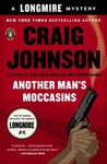 Craig Johnson: Another Man's Moccasins