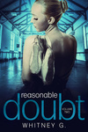Whitney G.: Reasonable Doubt 2.