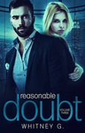 Whitney G.: Reasonable Doubt 3.