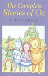 L. Frank Baum: The Complete Stories of Oz