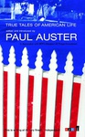 Paul Auster: True Tales of American Life