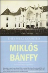 Miklós Bánffy: They Were Counted