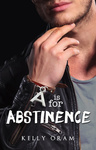 Kelly Oram: A is for Abstinence