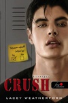 Lacey Weatherford: Crush – Bizsergés