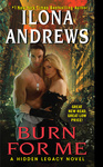 Ilona Andrews: Burn for Me