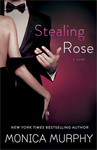Monica Murphy: Stealing Rose