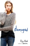 Amy Reed: Damaged