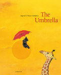 Ingrid Schubert – Dieter Schubert: The Umbrella