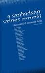 Keresztury Tibor (szerk.): A szabadság színes ceruzái