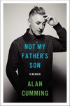 Alan Cumming: Not My Father's Son