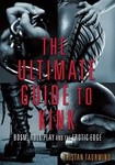 Tristan Taormino: The Ultimate Guide to Kink