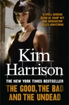 Kim Harrison: The Good, the Bad, and the Undead