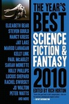 Rich Horton (szerk.): The Year's Best Science Fiction & Fantasy 2010