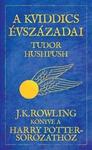 Tudor Hushpush: A kviddics évszázadai