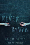 Colleen Hoover – Tarryn Fisher: Never Never